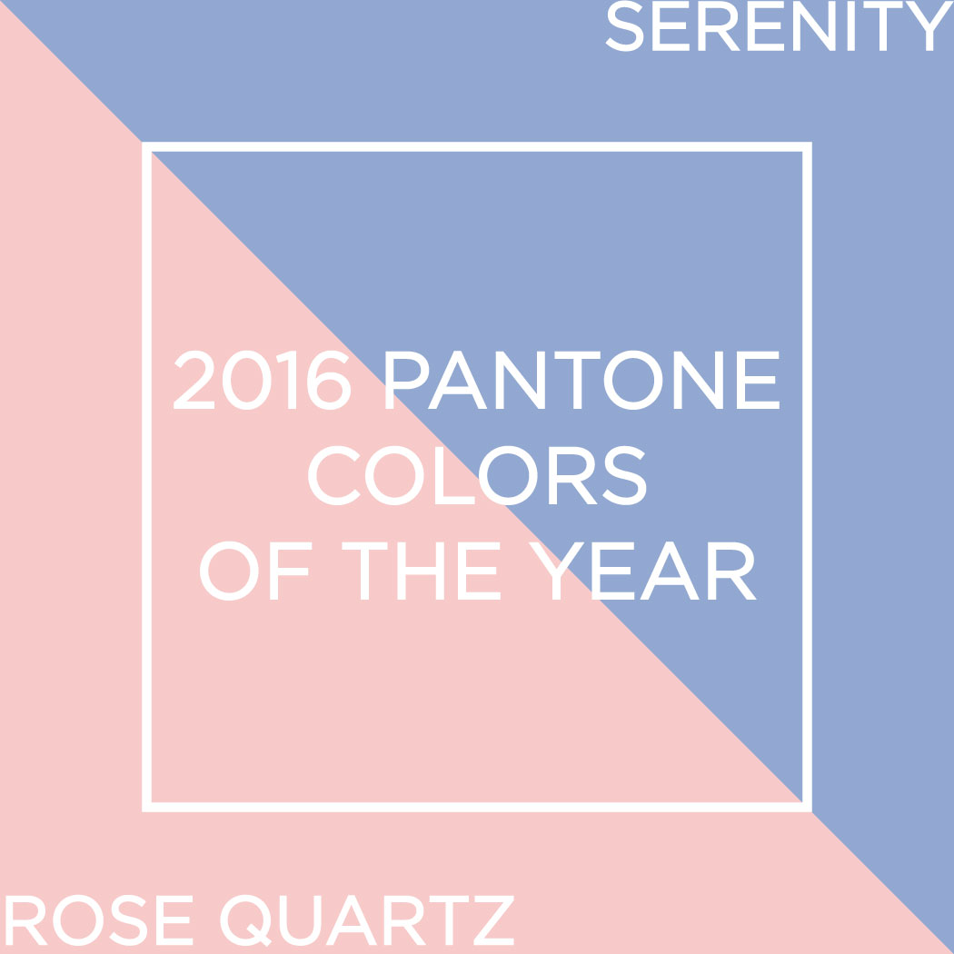 Color Of The Year 2016: Serenity / Color Of The Year Part Two