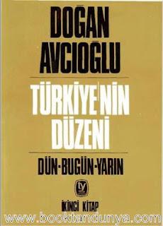 Doğan Avcıoğlu - Türkiye'nin Düzeni 2. Cilt