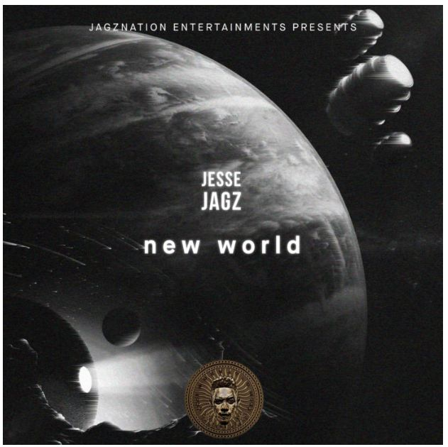 Music: Jesse Jagz – New World [Mp3 Download+Lyrics]