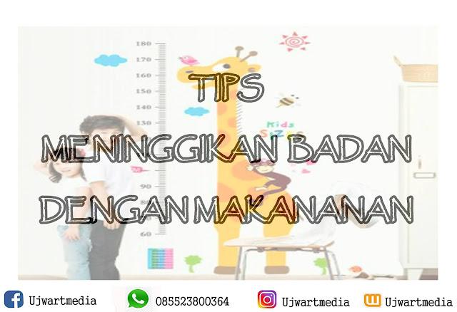 Tips Meninggikan Badan dengan Makanan