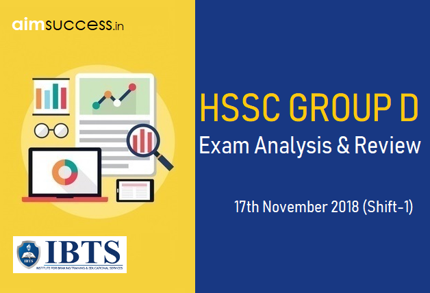 HSSC Group D Exam Analysis 17th November 2018 (Shift-1)
