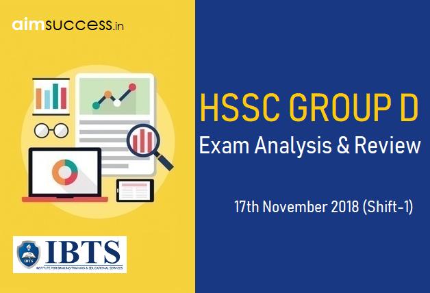 HSSC Group D Exam Analysis 17th November 2018 (Shift-1)