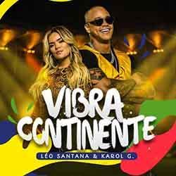 Baixar Música Vibra Continente - Léo Santana, Karol G Mp3