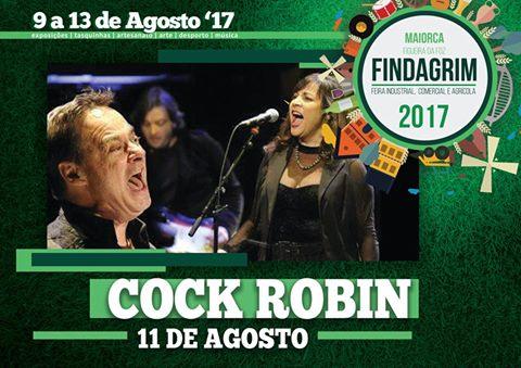 11 de Agosto - Cock Robin na FINDAGRIM 2017
