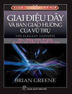 Giai điệu dây và bản giao hưởng của vũ trụ - Brian Greene