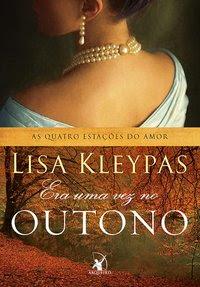 Era uma vez no outono, Lisa Kleypas, Editora Arqueiro