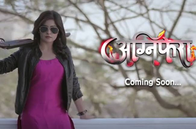 'Agnifera' Serial Wiki in Hindi &Tv Plot,Cast,Timing,Promo