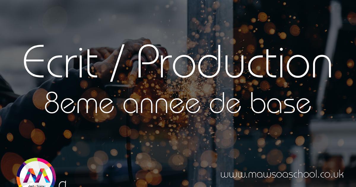 Ecrit : Production - Ex 3 P224 - 8eme annee de base ...