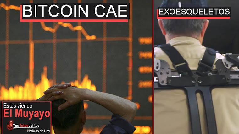 El Bitcoin en caída libre a desaparecer, Exoesqueletos, Windows 10, Facebook Creadores | El Muyayo