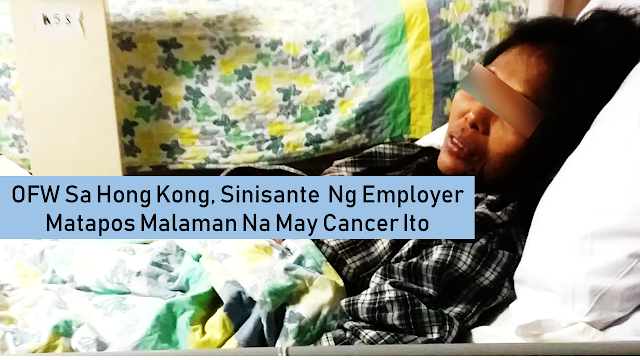 """Less than a month after Baby Jane Allas, 38, an overseas Filipino worker (OFW) in Hong Kong, was diagnosed with cervical cancer, there is another bad news.  On February 17, while she was on paid medical leave prescribed by a government doctor, Allas was given a dismissal letter. Her employers were terminating her contract because of her illness.  Still shaken by the diagnosis and her unemployment, Allas said: """"I feel so upset … My main concern is: how am I going to get medical care and the medications I need?""""  Foreign domestic workers Hong Kong who got fired need to leave within two weeks. They could no longer access free medical care, which all residents of the city are entitled to, since they are fired.       Ads   Allas, a single mother of five, has filed a complaint with the Labour Department, arguing her employers flouted Hong Kong's Employment Ordinance that says it is unlawful to dismiss an employee who is on paid sick leave. She also reported her employer had committed several contract violations, including not giving her one full day off each week and failing to provide basic necessities, such as a bed.  Additionally, she has filed a complaint with the Equal Opportunities Commission, pointing out that under the Disability Discrimination Ordinance, it is illegal to discriminate against someone who has a disability.  However the employer said: """"She was not fired while she was on sick leave. It was effective from after she finished her sick leave.""""  Jessica Cutrera, a long-time Hong Kong resident who employs Allas' sister and is supporting the family, said that Allas will seek fair compensation under the law.  """"But the law is not adequate to protect Baby Jane and her interest … As her employer has wrongfully terminated her contract, she has lost her entitlement to live in Hong Kong and use the Hospital Authority system. She cannot stay in Hong Kong and fight her claims without care,"""" Cutrera said.  Cynthia Abdon-Tellez, general manager of Mission For Migrant """