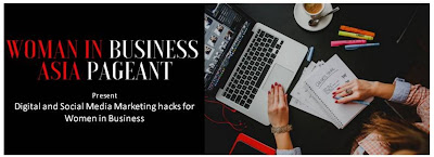 Source: Women in Business Asia Pageant Facebook page. Banner invitation to the masterclass in digital marketing and social media hacks.