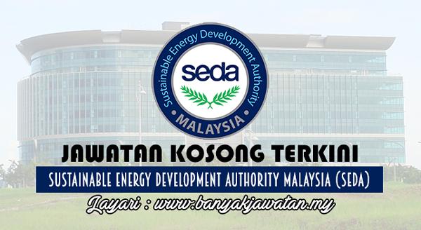 Jawatan Kosong Terkini 2017 di Sustainable Energy Development Authority Malaysia (SEDA) www.banyakjawatan.my