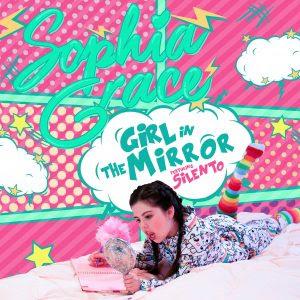 Sophia Grace - Girl In The Mirror (Feat Silento) Lyrics
