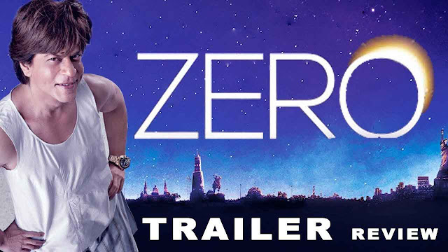 Zero trailer  Shahrukh Khan's movie