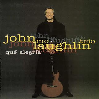 John McLaughlin Trio - 1992 - Qué Alegría
