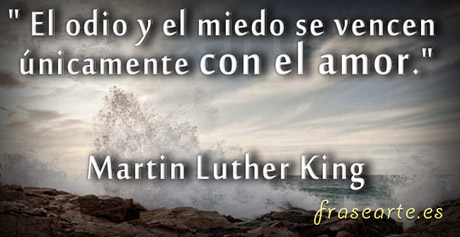 Frases de amor, Martin Luther King