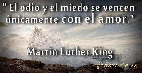 Frases de amor, Martin Luther King