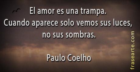 El amor es una trampa - Paulo Coelho