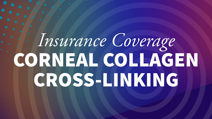 Insurance Coverage for Corneal Cross-Linking (2020)