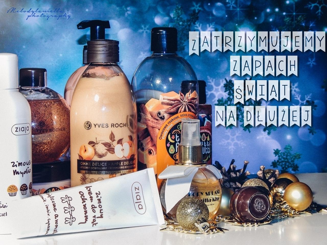 1 naglowek zimowe kosmetyki zapach zimy swiat christmas zel pod prysznic do kapieli krem mleczko yves rocher oriflame czekolada pomarancza cynamon imbir mydlo cialo makijaz