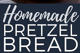 Recipe - The BEST Homemade Pretzel Bread