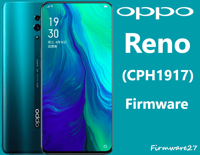 Firmware Oppo Reno CPH1917 Qualcomm ofp file