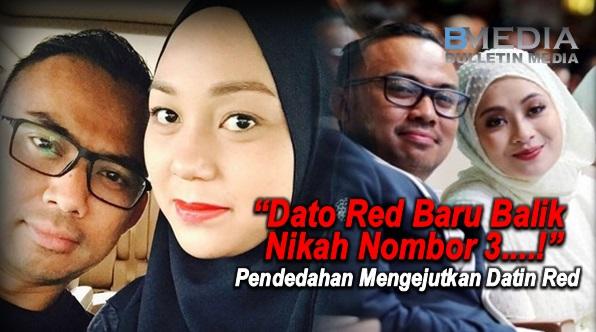 """""""Dato Red Baru Balik Nikah Nombor 3...."""" - Pendedahan Mengejutkan Datin Red"""