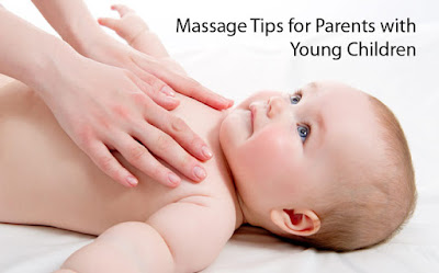 Massage Tips for Parents with Young Children
