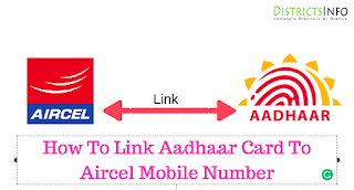 How To Link Aadhaar Card To Aircel Mobile Number