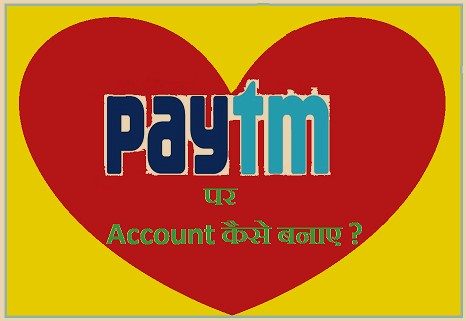 How to open a paytm account?