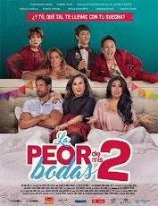 pelicula La Peor de mis Bodas (2019)