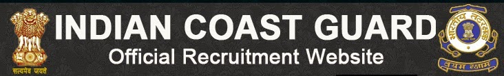 Indian Coast Guard Recruitment 2014 www.indiancoastguard.nic.in Assistant Commandant posts