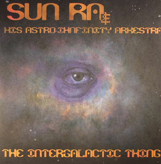 Sun Ra, The Intergalactic Thing