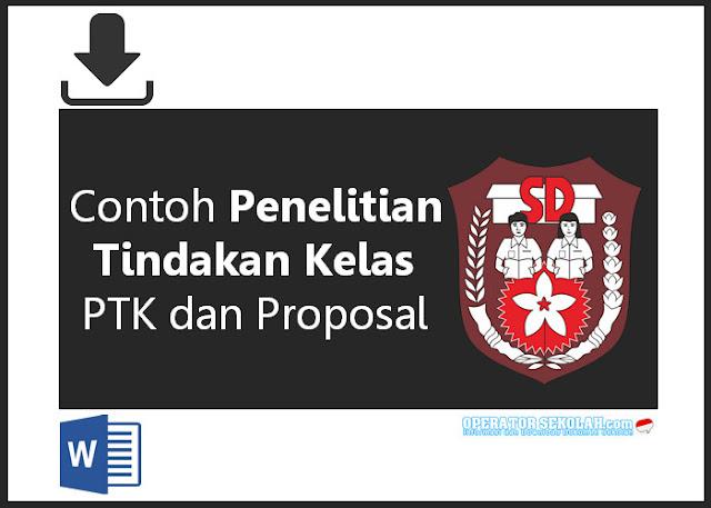 Contoh Penelitian Tindakan Kelas PTK dan Proposal