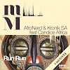 AfroNerd & Kronik SA, Feat. Candace Africa - Run Run (Original Mix)