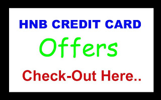 Check out HNB Credit Card Offers at CellMax