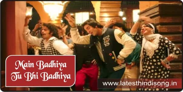 Main-Badhiya-Tu-Bhi-Badhiya-Hindi-Lyrics
