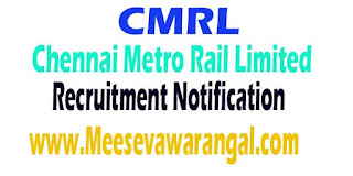 CMRL (Chennai Metro Rail Limited) Recruitment Notification 2016