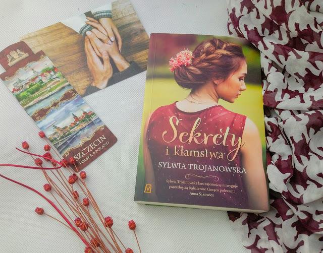 """""""Sekrety i kłamstwa"""" - Sylwia Trojanowska"""