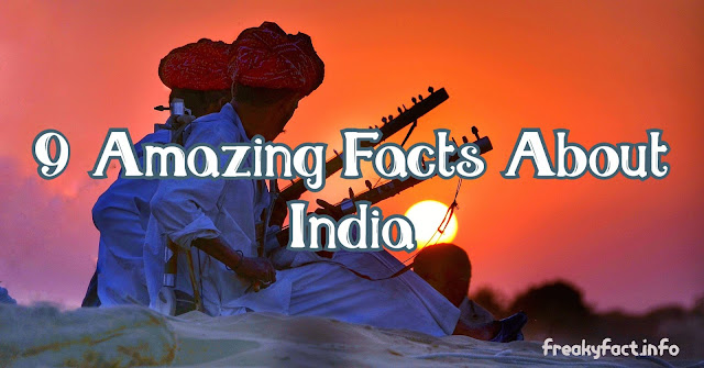 9 amazing facts of india