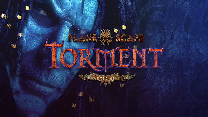 Planescape: Torment: Enhanced Edition