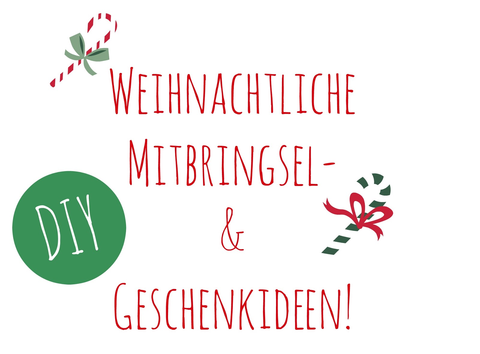 Weihnachtliche Mitbringsel und kleine Geschenkideen, DIY, Blogger, selbstgemachte Weihnachtsgeschenke