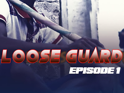 COMEDY: Yung Fresh Comedy - Loose Guard (Episode 1) || @YungFreshComedy
