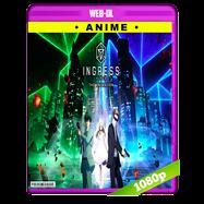 Ingress: The Animation (2018) Temporada 1 Completa WEB-DL 1080p Audio Dual Latino-Japones