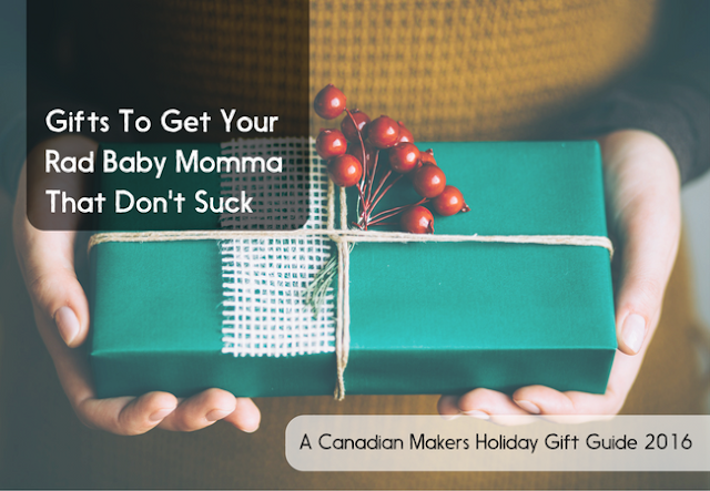 https://www.ohmother.ca/gifts-get-rad-baby-momma-dont-suck/?utm_source=giftguide