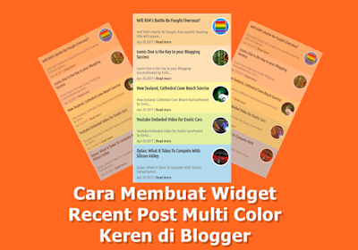 Cara Membuat Widget Recent Post Multi Color Keren di Blogger