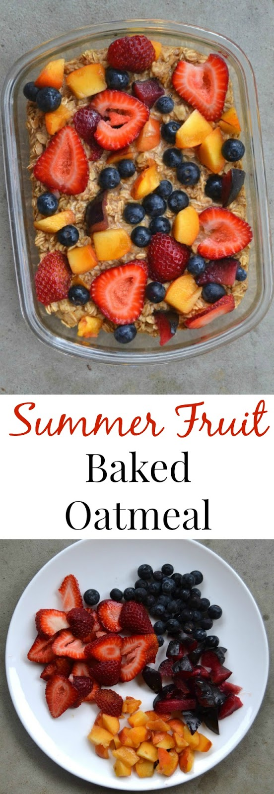 This summer fruit baked oatmeal is so easy to make and you can use any fruit that you have on hand-fresh or frozen! Prep the night before and eat the next day. www.nutritionistreviews.com