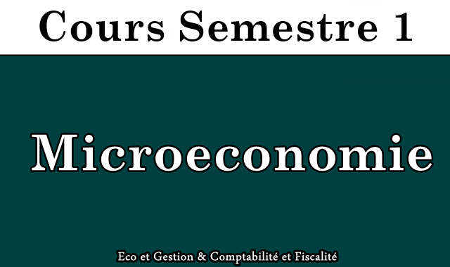 Cours de Microéconomie S1
