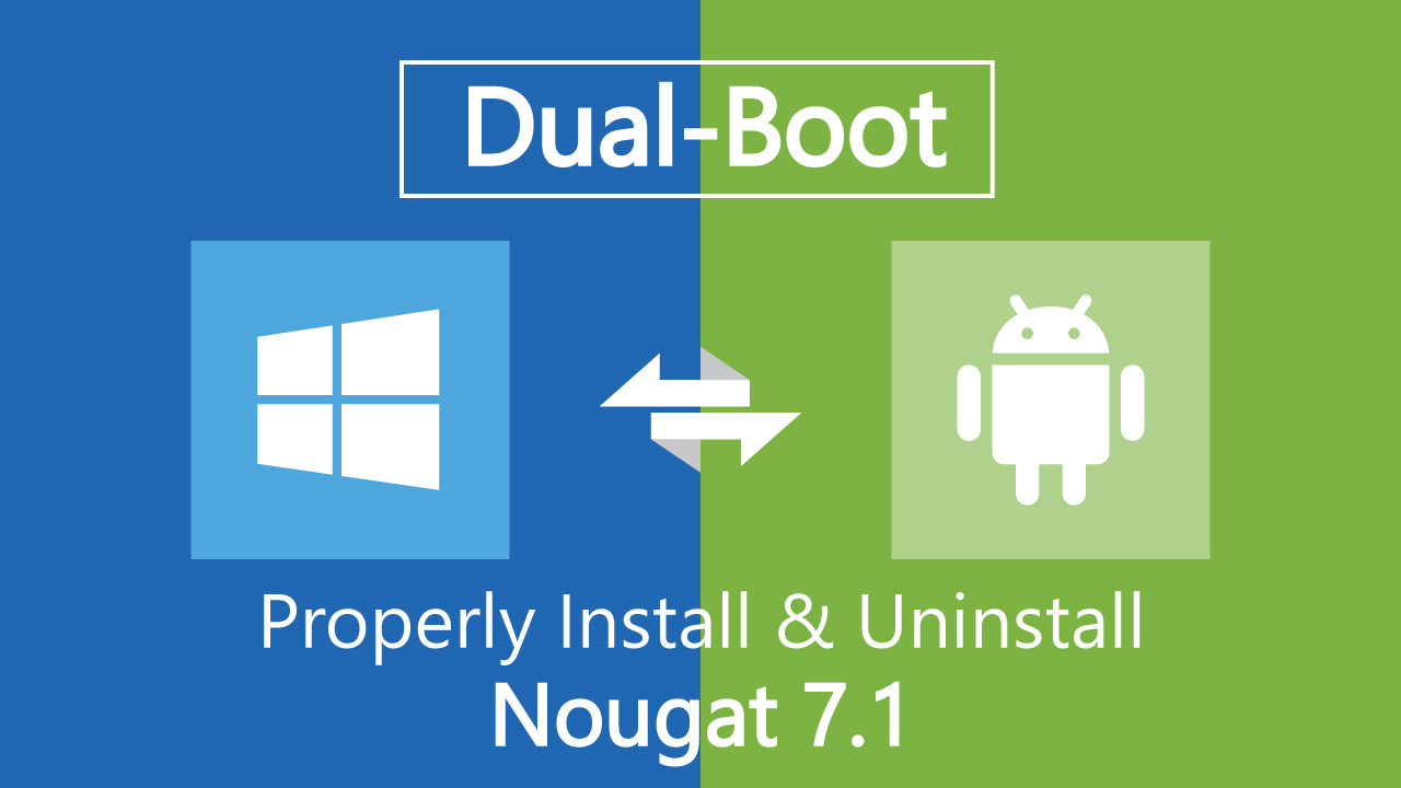 How to Install Android Nougat 7 1 on PC | Dual Boot - Wpbies | Best