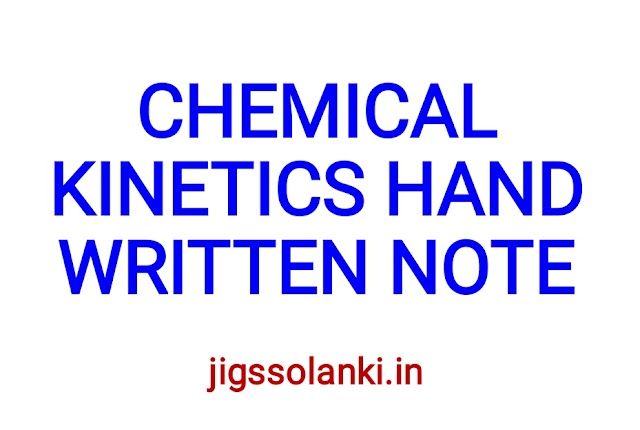 CHEMICAL KINETICS HAND WRITTEN NOTE